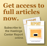 The Hastings Center Report