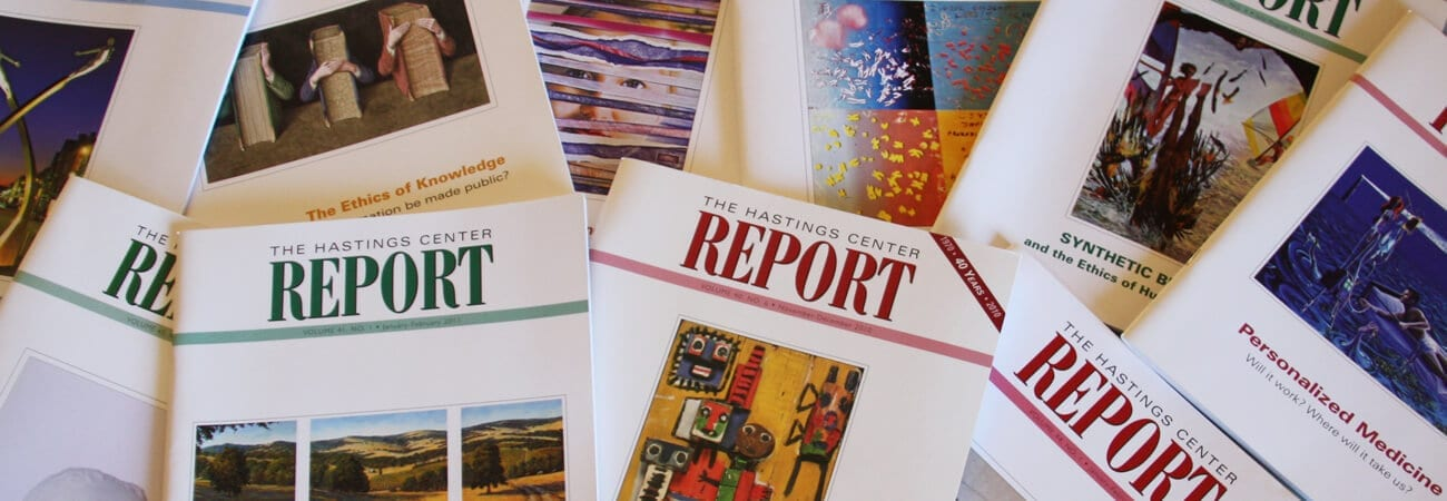 Hastings Center Report - The Hastings Center
